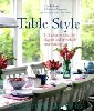 Belton, L. «Table Style : 101 Creative Ideas for Elegant and Affordable Entertaining»